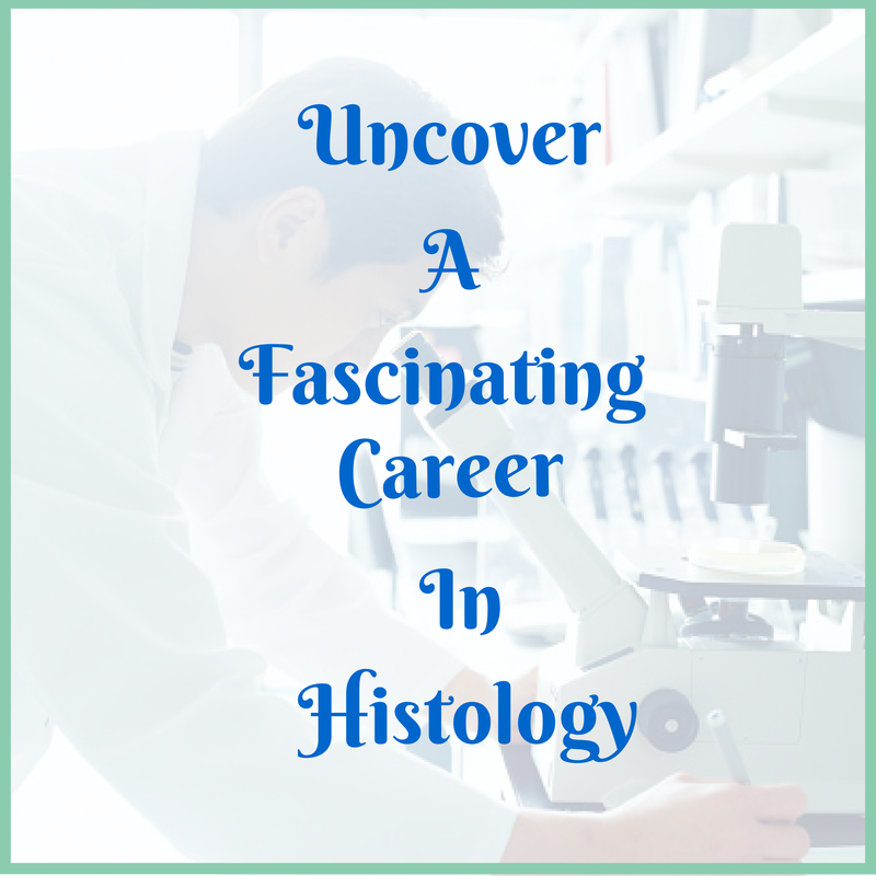 Should You Become A Histologic Technician Accredited Online