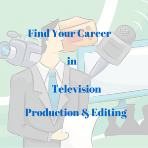Television Production & Editing