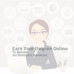 What You Should Know About Online Administrative Executive Assistant Degrees