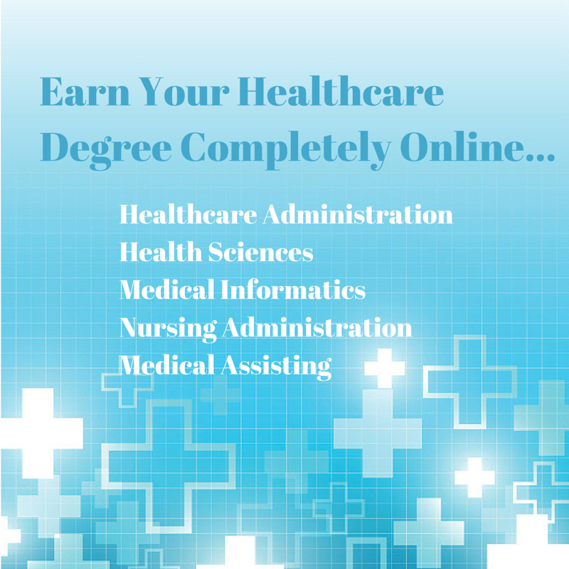 Earn Your Healthcare Degree Online